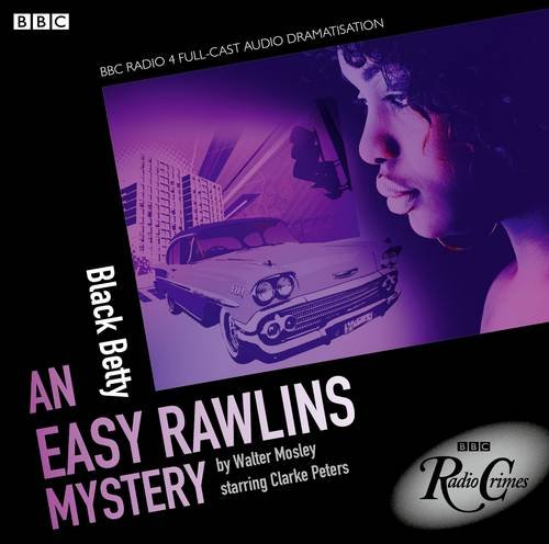 9781408468456: Black Betty: An Easy Rawlins Mystery