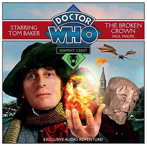 Doctor Who Serpent Crest 2: The Broken: Paul Magrs
