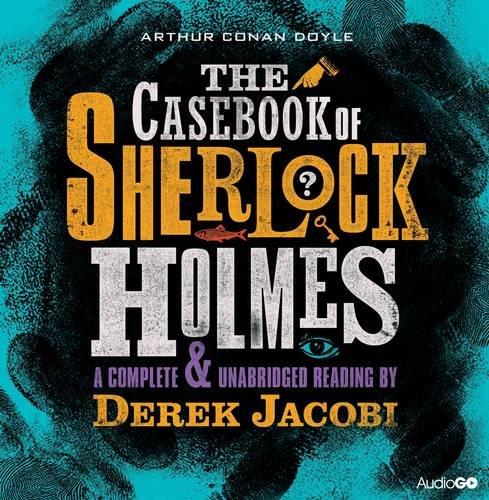 9781408468982: The Casebook of Sherlock Holmes