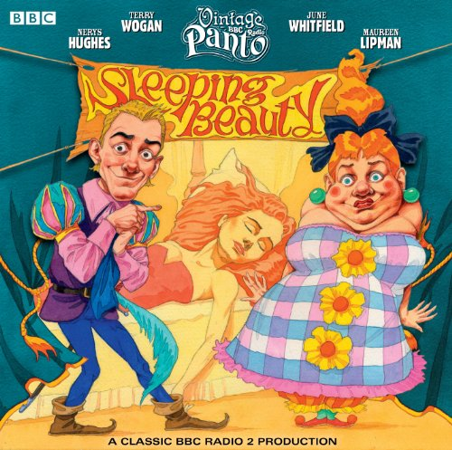 Sleeping Beauty (BBC Radio Vintage Panto) (Vintage BBC Radio) (9781408469637) by Chris Emmett