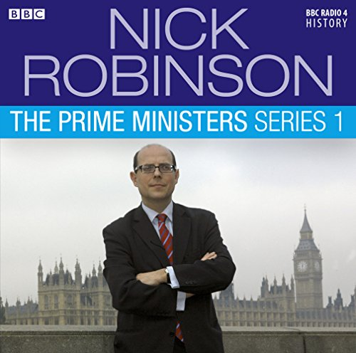 9781408469668: Nick Robinson's The Prime Ministers Series 1