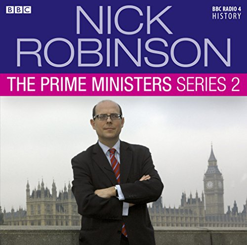 9781408469675: Nick Robinson's The Prime Ministers Series 2