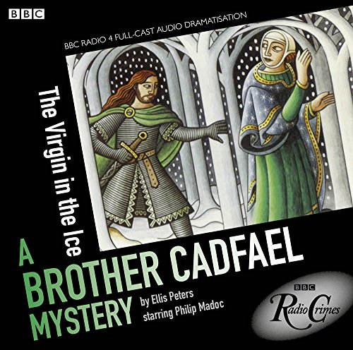 9781408469736: The Virgin In The Ice: A Brother Cadfael Mystery