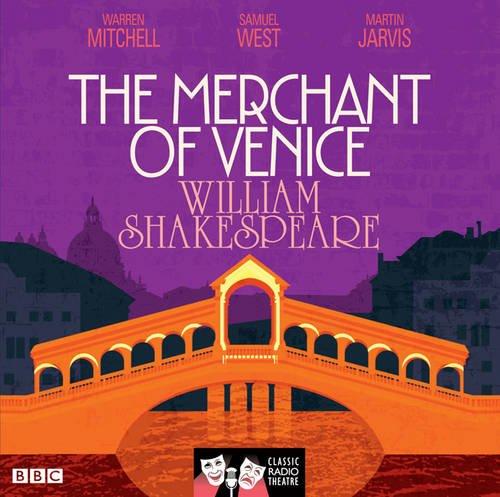 9781408469798: The Merchant of Venice (Classic Radio Theatre)