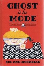 Ghost a La Mode: Jaffarian, Sue Ann