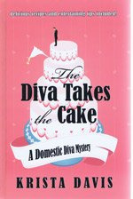 9781408477885: The Diva Takes the Cake
