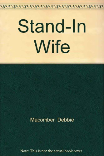 Stand-In Wife (140847834X) by Macomber, Debbie