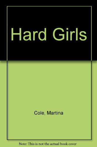 9781408486153: Hard Girls