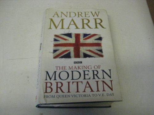 9781408486214: The Making of Modern Britain