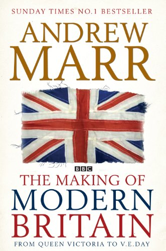 9781408486221: The Making of Modern Britain
