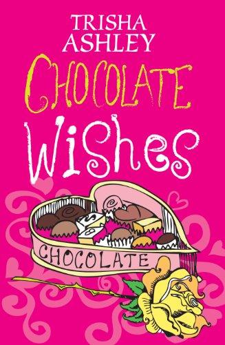 9781408487495: Chocolate Wishes