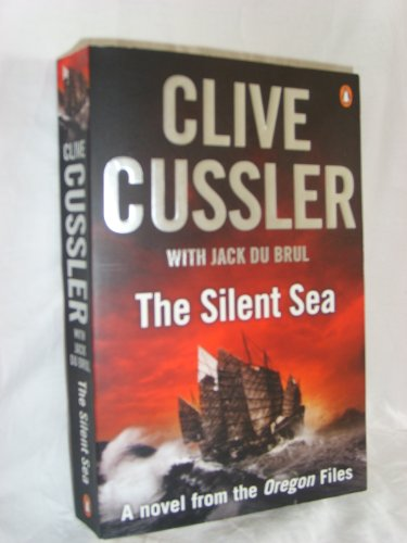 The Silent Sea (1408487659) by Cussler, Clive; Du Brul, Jack B.