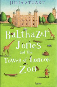9781408487747: Balthazar Jones and the Tower of London Zoo