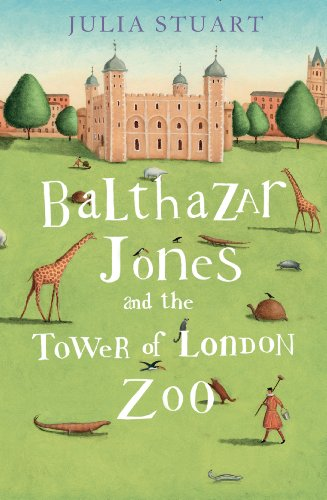 9781408487754: Balthazar Jones and the Tower of London Zoo