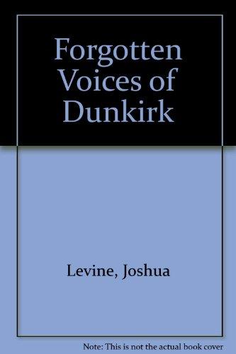 9781408487983: Forgotten Voices of Dunkirk