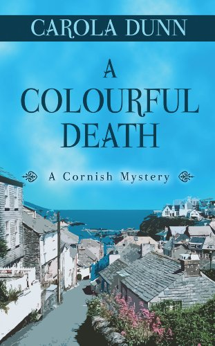 A Colourful Death: Dunn, Carola