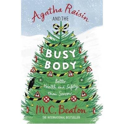 9781408493045: Agatha Raisin and the Busy Body