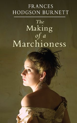 9781408493779: The Making of a Marchioness
