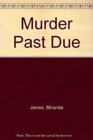 9781408494165: Murder Past Due
