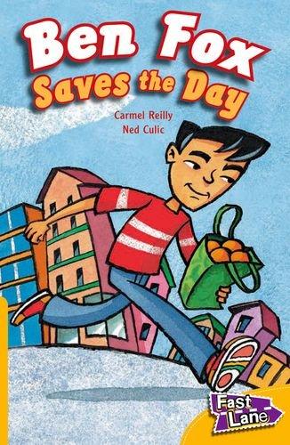 9781408500606: Ben Fox Saves the Day Fast Lane Yellow Fiction