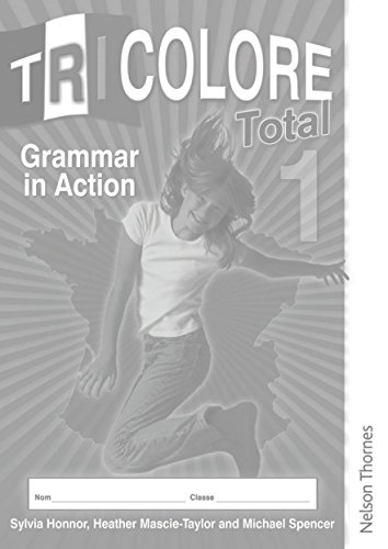 Tricolore Total 1 Grammar in Action Workbook (8 pack) (1408502550) by Honnor, S; Mascie-Taylor, Heather