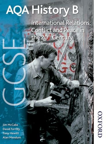 9781408503010: AQA GCSE History B International Relations: Conflict and Peace in the 20th Century