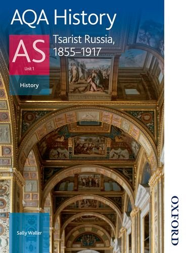 9781408503119: AQA History AS: Unit 1 - Tsarist Russia, 1855-1917
