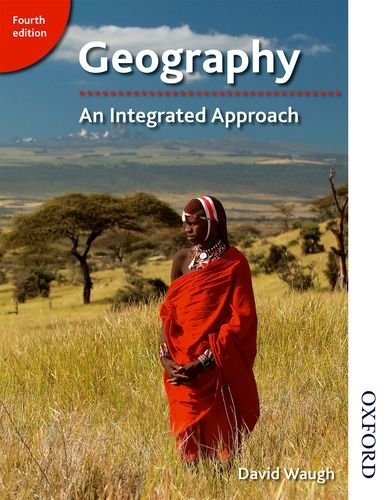 9781408504079: Geography: An Integrated Approach Fourth Edition