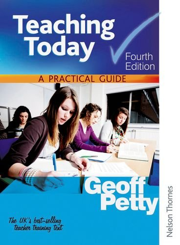 9781408504154: Teaching Today A Practical Guide Fourth Edition