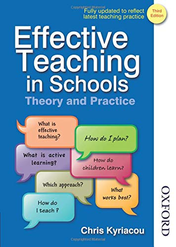 Effective Teaching in Schools Theory and Practice Third Edition: Kyriacou, Chris