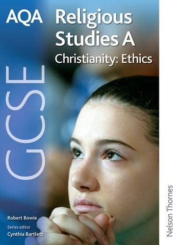 9781408504567: AQA GCSE Religious Studies A - Christianity: Ethics