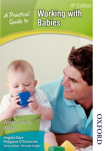 9781408504819: A Practical Guide to Working With Babies 4th Edition