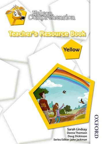 NELSON COMPREHENSION PRINT PRODUCTS: Nelson Comprehension Teacher's Resource Book Yellow: 8: ...