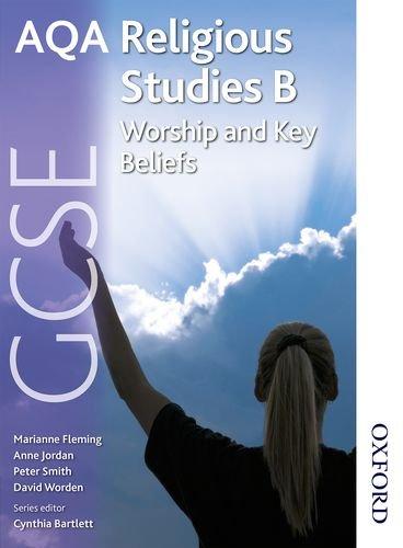 9781408505175: AQA GCSE Religious Studies B - Worship and Key Beliefs
