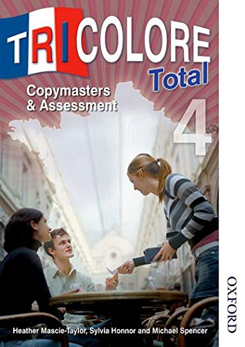 9781408505809: Tricolore Total 4 Copymasters and Assessment