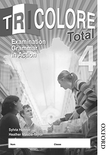 Tricolore Total 4 Grammar in Action Workbook (8 pack) (1408505835) by S Honnor; Heather Mascie-Taylor; Michael Spencer