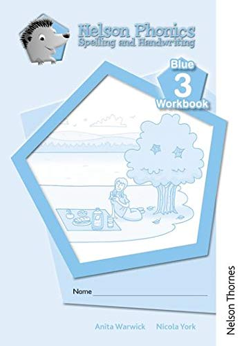 9781408506110: Nelson Phonics Spelling and Handwriting Blue Workbooks 3 (10)