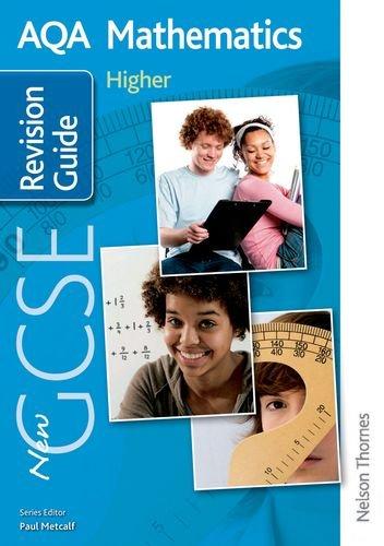 9781408506202: New AQA GCSE Mathematics Higher Revision Guide