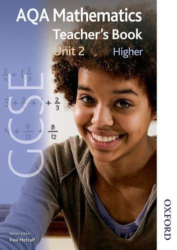 9781408506288: New AQA GCSE Mathematics Unit 2 Higher Teacher's Book (New Gcse)