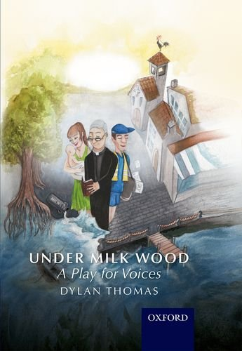 9781408506981: Under Milk Wood: A Play for Voices
