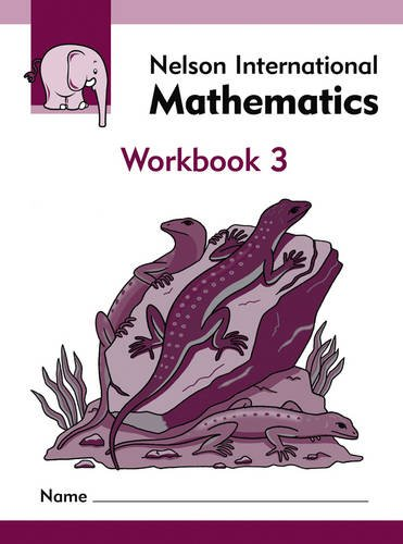 9781408507711: Nelson International Mathematics Workbook 3