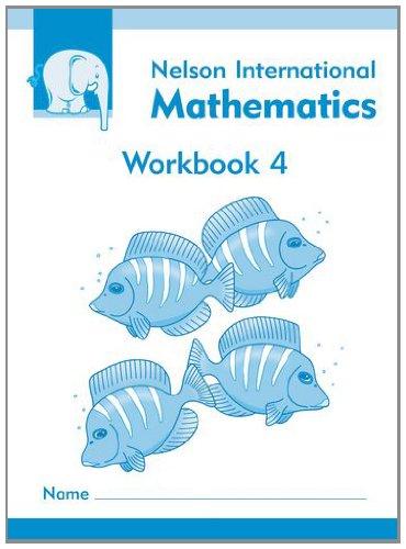 9781408507728: Nelson International Mathematics Workbook 4