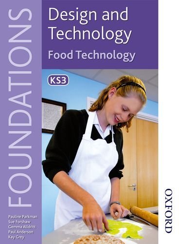 9781408508145: Design and Technology Foundations Food Technology Key Stage 3 (Design & Technology Foundation)