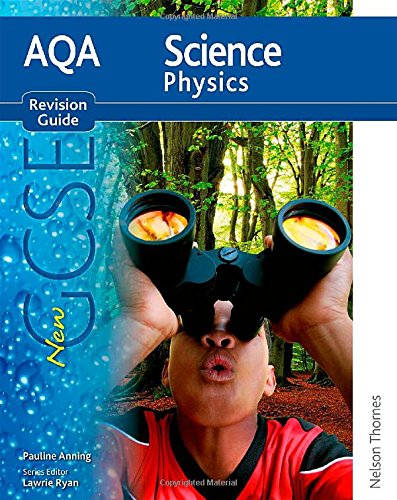 9781408508343: AQA Science GCSE Physics Revision Guide (2011 specification) (New Aqa Science Gcse)