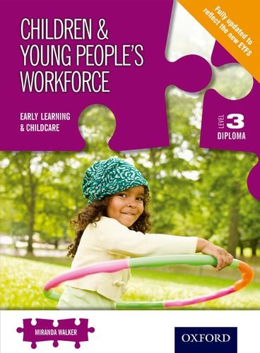 9781408508831: Children & Young People's Workforce Early Learning & Childcare Level 3 Diploma