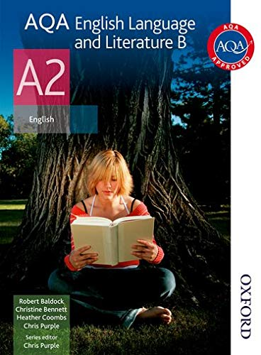 9781408513866: AQA English Language and Literature B A2: Student's Book (Aqa A2 Students Book)