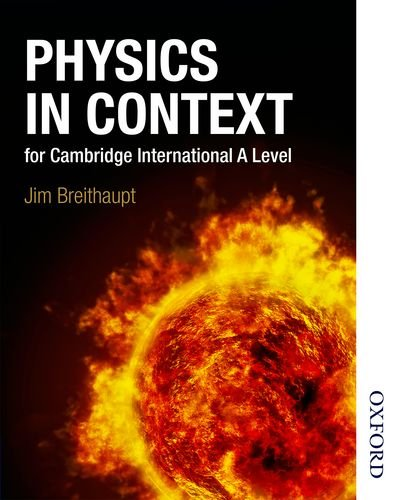 9781408515211: Physics in Context for Cambridge International A Level