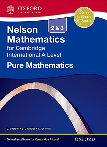 9781408515594: Nelson Pure Mathematics 2 and 3 for Cambridge International A Level (CIE A Level)