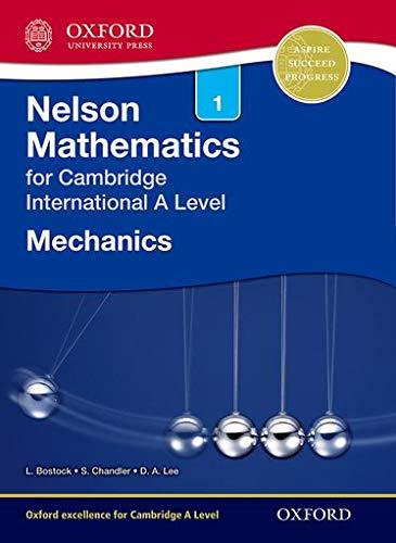 9781408515600: Nelson Mechanics 1 for Cambridge International A Level (CIE A Level)
