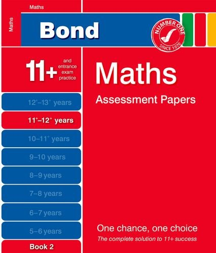 9781408515884: Bond Maths Assessment Papers 11+-12+ years Book 2